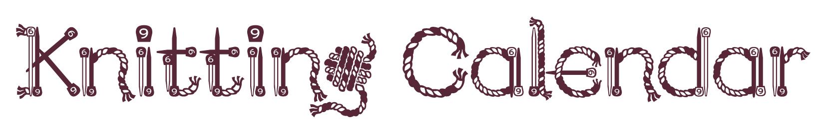 Knitting Calendar of Events - I Like Knitting